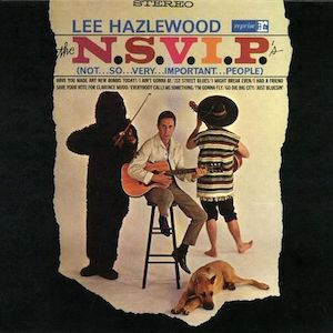 Lee_Hazlewood_-_The_N.S.V.I.P.'s